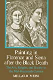 Meiss, Millard: Painting in Florence and Siena After the Black Death