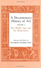 A Documentary History of Art, Vol. 1 by…