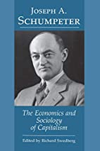 The Economics and Sociology of Capitalism by…