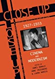 Marcus, Laura: Close Up, 1927-33: Cinema and Modernism