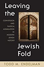Leaving the Jewish Fold: Conversion and…