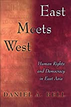 East Meets West by Daniel A. Bell
