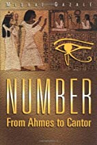 Number: From Ahmes to Cantor by Midhat…