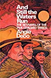 Debo, Angie: And Still the Waters Run: The Betrayal of the Five Civilized Tribes