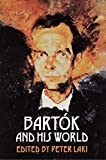 Laki, Peter: Bartok and His World