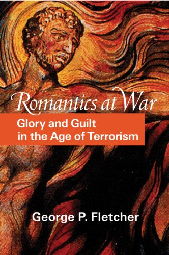 romantics-at-war-glory-and-guilt-in-the-age-of-terrorism