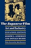 Richie, Donald: The Japanese Film: Art and Industry