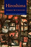 Minear, Richard H.: Hiroshima: Three Witnesses