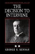 The Decision to Intervene: Soviet-American…
