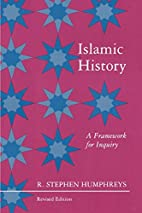 Islamic History: A Framework for Inquiry by…