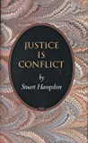 Stuart Hampshire: Justice Is Conflict