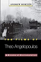 The Films of Theo Angelopoulos by Andrew…