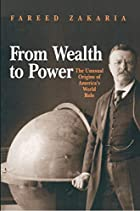 From Wealth to Power: The Unusual Origins of…