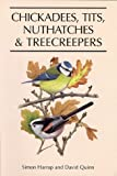 Quinn, David: Chickadees, Tits, Nuthatches &amp; Treecreepers