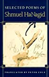 Cole, Peter: Selected Poems of Shmuel Hanagid