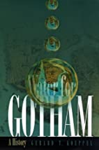 Water for Gotham : a history by Gerard T.…