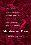Jameson, Fredric: Marxism and Form: Twentieth Century Dialectical Theories of Literature
