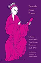 Brocade River poems : selected works of the…