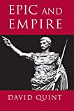 Quint, David: Epic and Empire: Politics and Generic Form from Virgil to Milton