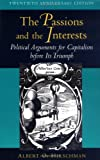 Albert O. Hirschman: The Passions and the Interests
