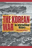 Stueck, William: The Korean War: An International History