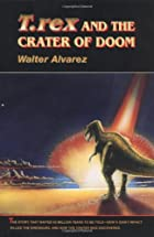 T. rex and the Crater of Doom by Walter…