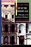 Schaeffer, Jean-Marie: Art of the Modern Age: Philosophy of Art from Kant to Heidegger
