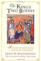 The King's Two Bodies: A Study in Mediaeval…