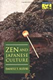 Suzuki, Daisetz T.: Zen and Japanese Culture
