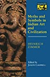 Zimmer, Heinrich: Myths and Symbols in Indian Art and Civilization