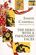 The Hero with a Thousand Faces by Joseph…