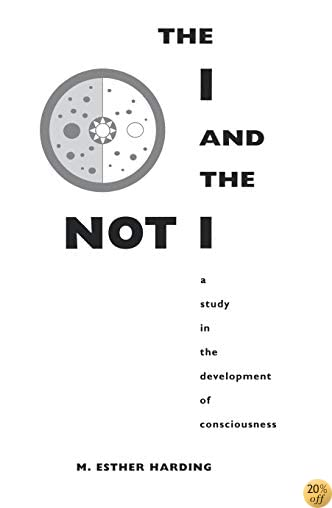 The I and the Not-I: A Study in the Development of Consciousness (Bollingen Series (General))