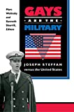 Steffan, Joseph: Gays and the Military: Joseph Steffan Versus the United States