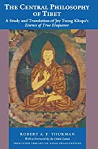 The central philosophy of Tibet : a study…