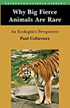 Why Big Fierce Animals Are Rare: An…