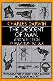 Charles Darwin: The Descent of Man, and Selection in Relation to Sex