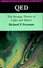 QED: The Strange Theory of Light and Matter…