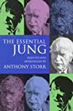 Storr, Anthony: The Essential Jung