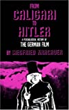 Kracauer, Siegfried: From Caligari to Hitler, a Psychological History of the German Film,