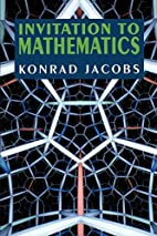 Invitation to Mathematics by Konrad Jacobs