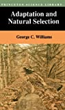 Williams, George Christopher: Adaptation and Natural Selection: A Critique of Some Current Evolutionary Thought