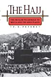 Peters, F. E.: The Hajj: The Muslim Pilgrimage to Mecca and the Holy Places