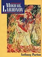 Mikhail Larionov and the Russian Avant-Garde…