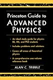 Tribble, Alan C.: Princeton Guide to Advanced Physics