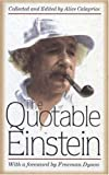 Calaprice, Alice: The Quotable Einstein