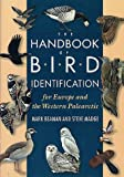 Madge, Steve: The Handbook of Bird Identification for Europe and the Western Palearctic