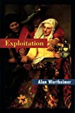 Wertheimer, Alan: Exploitation