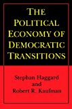 Stephan Haggard: The Political Economy of Democratic Transitions