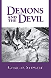 Stewart, Charles: Demons and the Devil: Moral Imagination in Modern Greek Culture