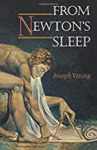 From Newton's Sleep by Joseph Vining